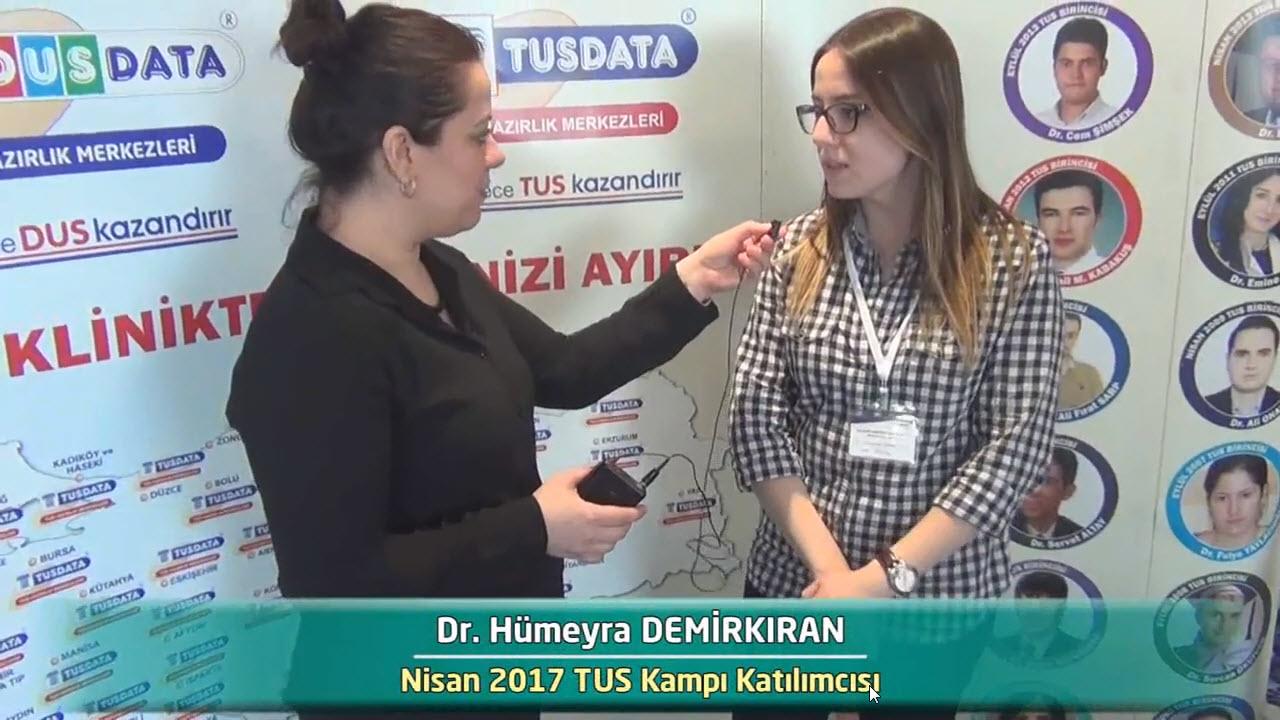 Dr. Hümeyra DEMİRKIRAN - Nisan 2017 İstanbul TUS Kampı Röportajları