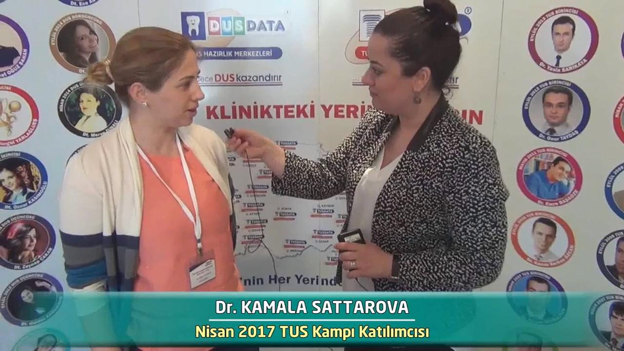 Dr. Kamala SATTAROVA - Nisan 2017 İstanbul TUS Kampı Röportajları