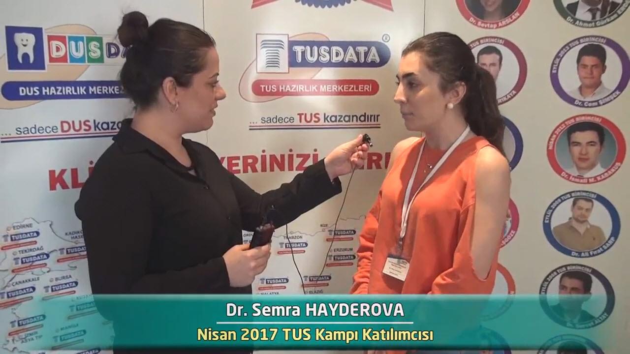 Dr. Semra HAYDEROVA - Nisan 2017 İstanbul TUS Kampı Röportajları