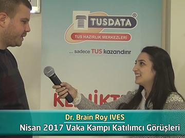 Dr. Brain Roy Ives - 2017 Vaka Kampı Röportajları