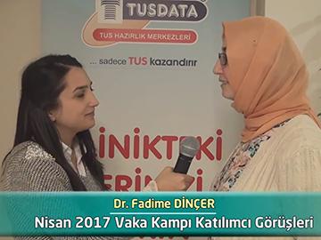 Dr. Fadime Dinçer - 2017 Vaka Kampı Röportajları