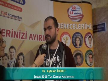Dr. Aytekin İDİKUT – İlkbahar 2018 Ankara TUS Kampı Röportajları