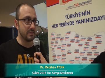 Dr. Metehan AYDIN – İlkbahar 2018 Ankara TUS Kampı Röportajları
