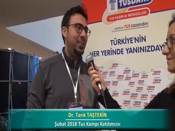 Dr. Tarık TAŞTEKİN – İlkbahar 2018 Ankara TUS Kampı Röportajları
