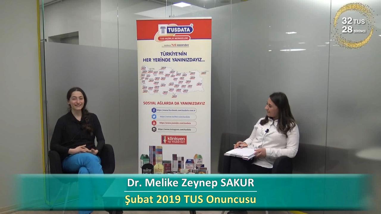 Şubat 2019 TUS 10.'su - Dr. Melike Zeynep SAKUR ile TUS'a Hazırlık Süreci