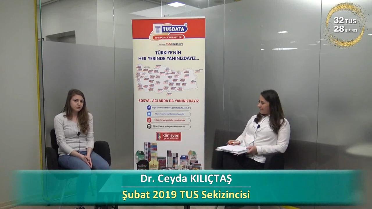 Şubat 2019 TUS 8.'si - Dr. Ceyda Kılıçtaş ile TUS'a Hazırlık Süreci
