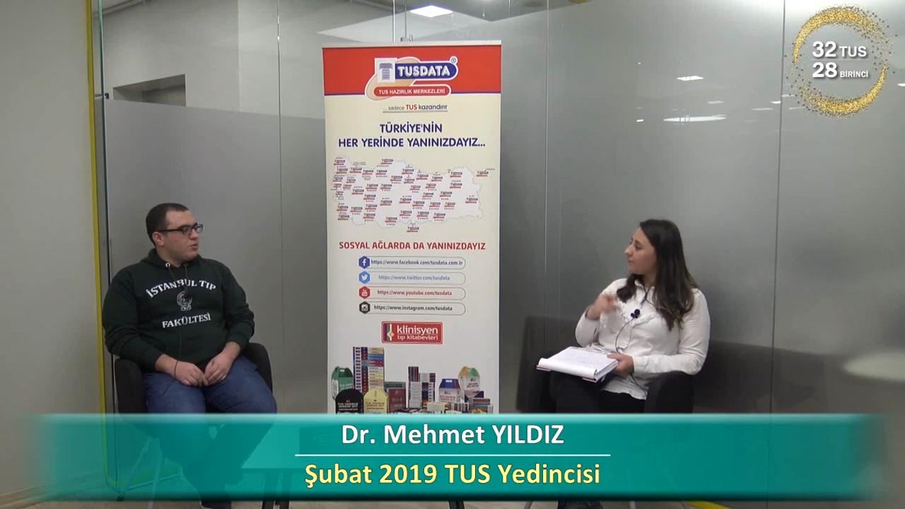 Şubat 2019 TUS 7.'si - Dr. Mehmet YILDIZ ile TUS'a Hazırlık Süreci