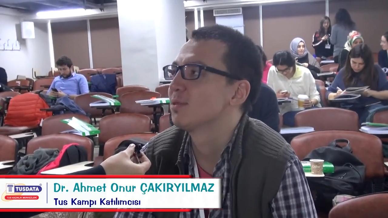 Dr. Ahmet Onur ÇAKIRYILMAZ- Şubat 2019 TUS Kampı Röportajları