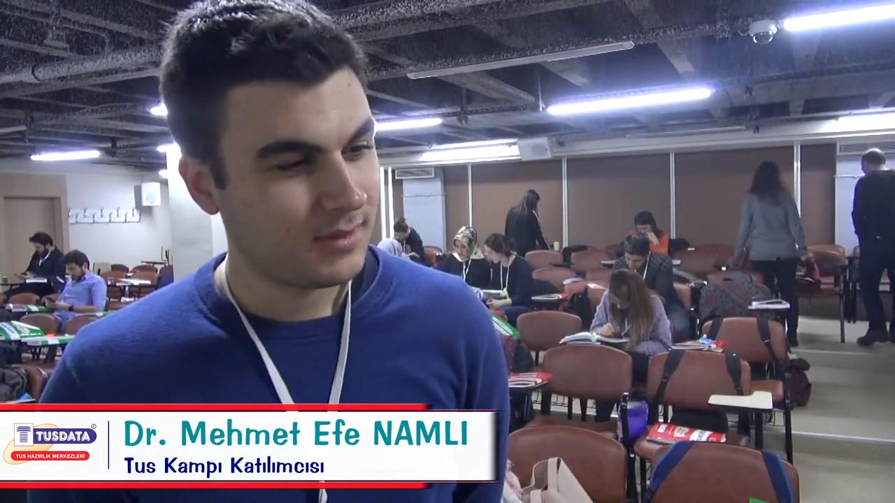 Dr. Mehmet Efe NAMLI - Şubat 2019 TUS Kampı Röportajları