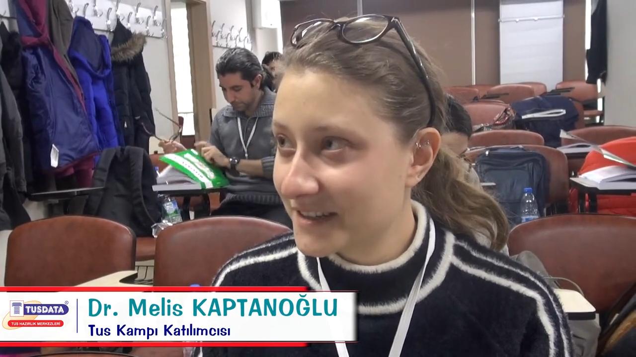 Dr. Melis KAPTANOĞLU - Şubat 2019 TUS Kampı Röportajları